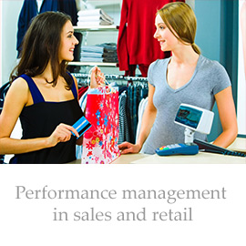 Performance management in sales and retail