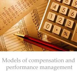 Models of compensation and performance management