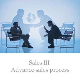 Sales III – Advance sales process